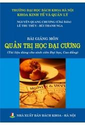 Bài giảng môn Quản trị học đại cương (tái bản)