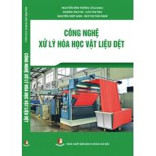 Công nghệ xử lý hóa học vật liệu dệt