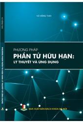 Phương pháp phân tích phần tử hữu hạn: Lý thuyết và ứng dụng