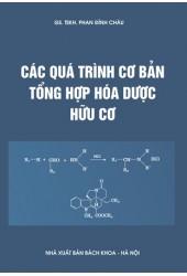 Các quá trình cơ bản tổng hợp hóa dược hữu cơ