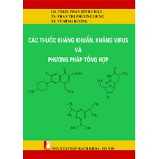 Các thuốc kháng khuẩn, kháng virus và phương pháp tổng hợp