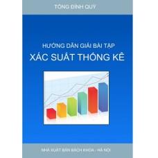 Hướng dẫn giải bài tập xác suất thống kê (Tái bản)