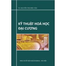 Kỹ thuật hóa học đại cương (tái bản)