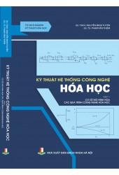 Kỹ thuật hệ thống công nghệ hóa học - Tập 1