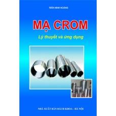 Mạ Crom - Lý thuyết và ứng dụng