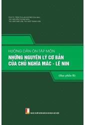Hướng dẫn ôn tập môn Những nguyên lý cơ bản của Chủ nghĩa Mác - Lênin - Học phần 2