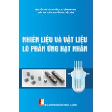 Nhiên liệu và vật liệu lò phản ứng hạt nhân