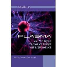 Plasma và ứng dụng trong kỹ thuật vật liệu Polyme
