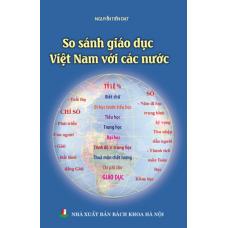 So sánh nền giáo dục Việt Nam với các nước