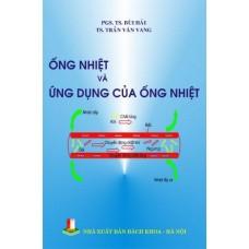 Ống nhiệt và ứng dụng của ống nhiệt